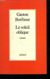 Le Soleil Oblique. - Couverture - Format classique