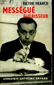 Messegue Guerisseur. - Couverture - Format classique