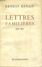 Lettres Familieres. 1851-1871. - Couverture - Format classique