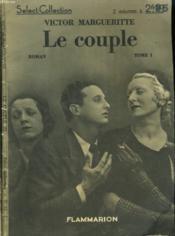 Le Couple. En 2 Tomes. Collection : Select Collection N° 61 + 62. - Couverture - Format classique