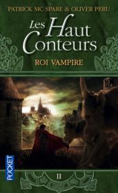 Les haut-conteurs t.2 ; roi vampire - Couverture - Format classique