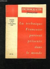 Democratie Francaise N° 15 Fevrier Mars 1958. La Technique Francaise Partout Presente Dans Le Monde. - Couverture - Format classique