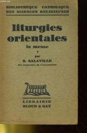 Liturgies Orientales La Messe - Couverture - Format classique
