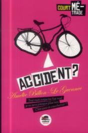 Accident ? - Couverture - Format classique