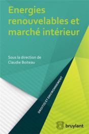 Énergies renouvelables et marché intérieur - Couverture - Format classique