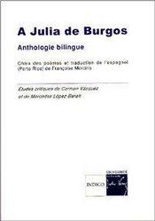 À Julia de Burgos ; anthologie poétique ; antologia poetica - Couverture - Format classique