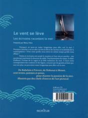 Le vent se lève ; les écrivains racontent la mer - 4ème de couverture - Format classique