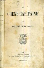 Le Chene Capitaine. - Couverture - Format classique