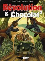 Révolution et chocolat t.2 - Intérieur - Format classique