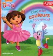 Dora et les couleurs de l'arc-en-ciel - Couverture - Format classique