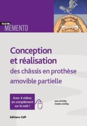 Conception et réalisation des châssis en prothèse amovible partielle - Couverture - Format classique