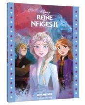 La Reine des Neiges 2 ; l'album du film ; Disney box-office - Couverture - Format classique
