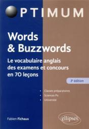 Words & buzzwords ; le vocabulaire anglais des examens et concours en 70 leçons (édition 2020) - Couverture - Format classique