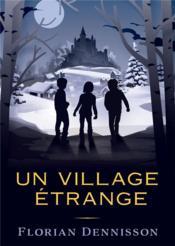 Un village étrange - Couverture - Format classique