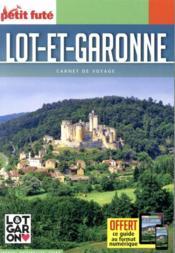 GUIDE PETIT FUTE ; CARNETS DE VOYAGE ; Lot-et-Garone - Couverture - Format classique