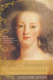 Marie Antoinette last queen of France - Couverture - Format classique