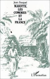 Mayotte, les comores et la france - Couverture - Format classique