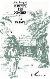 Mayotte, les comores et la france - Intérieur - Format classique