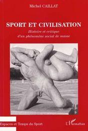 Sport Et Civilisation - Intérieur - Format classique