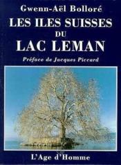 Les Iles Suisses Du Lac Leman - Couverture - Format classique