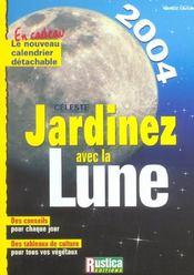 Jardinez Avec La Lune - Intérieur - Format classique
