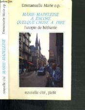 Marie Madeleine A Encore - Couverture - Format classique