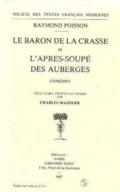 Le Baron De La Crasse; L'Apres-Soupe Des Auberges - Couverture - Format classique