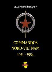 Commandos nord-vietnam 1951-1954 - Intérieur - Format classique