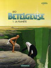 Bételgeuse T.1 ; la planète - Couverture - Format classique