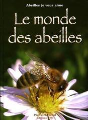 Le monde des abeilles - Couverture - Format classique