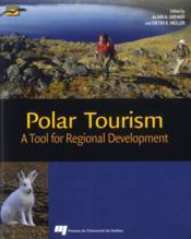 Polar tourism ; a tool for regional development - Couverture - Format classique