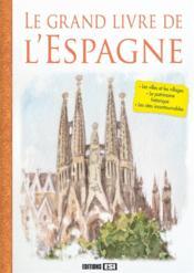 Le grand livre de l'Espagne - Couverture - Format classique