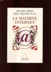 La machine Internet - Couverture - Format classique
