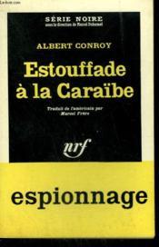 Estouffade A La Caraïbe. ( The Looters ). Collection : Serie Noire N° 728 - Couverture - Format classique