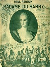 Madame Du Barry. Collection : Hier Et Aujourd'Hui. - Couverture - Format classique