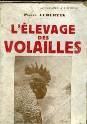 L'Elevage Des Volailles - Couverture - Format classique
