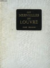 Les Merveilles Du Louvre Tome Premier - Couverture - Format classique