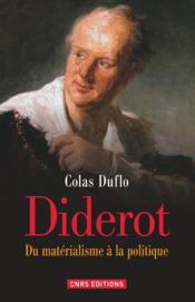 Diderot ; du matérialisme à la politique - Couverture - Format classique