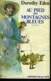 Au Pied Des Montagnes Bleues - Couverture - Format classique