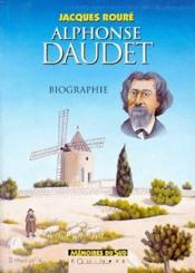 Alphonse Daudet ; biographie - Couverture - Format classique