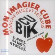 Cubik ; mon imagier cube Blanche-Neige et ses amis - 4ème de couverture - Format classique