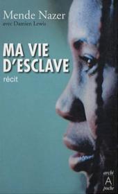 Ma vie d'esclave - Couverture - Format classique