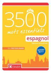 Les 3500 mots essentiels espagnol ; niveau A2-B1 - Couverture - Format classique