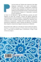 Histoire des croyances et des idées religieuses t.3 ; de Mahomet à l'âge des réformes - 4ème de couverture - Format classique