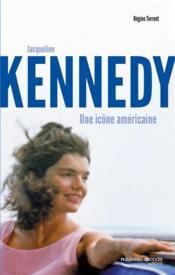 Jacqueline Kennedy ; une icône américaine - Couverture - Format classique