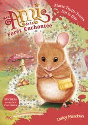 Mes Amis De La Forêt Enchantée T.2 ; Marie Trotti-Trotta Fait La Fête - Couverture - Format classique