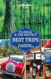 Florida & the South's best trips (3e édition) - Couverture - Format classique