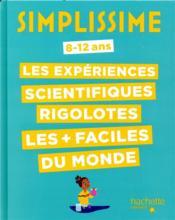 Simplissime ; les expériences scientifiques rigolotes - Couverture - Format classique