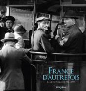 France d'autrefois ; la vie des Français de 1910 à 1970 - Couverture - Format classique