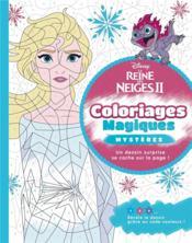 La Reine des Neiges 2 ; coloriages magiques ; trompe-l'oeil - Couverture - Format classique